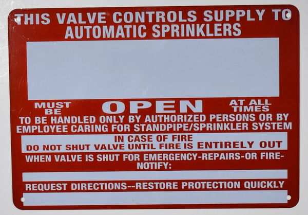 THIS VALVE CONTROLS SUPPLY TO AUTOMATIC SPRINKLERS SIGN (ALUMINUM SIGNS 7X10)