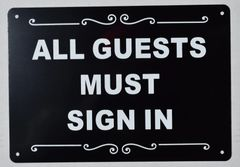 ALL GUESTS MUST SIGN IN SIGN (ALUMINUM SIGNS 7X10