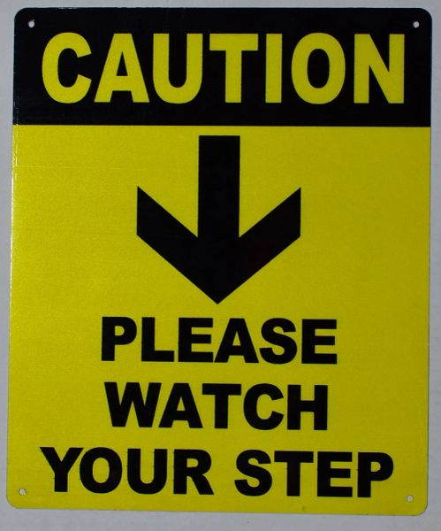 CAUTION PLEASE WATCH YOUR STEP SIGN (ALUMINIUM SIGNS 12X10)