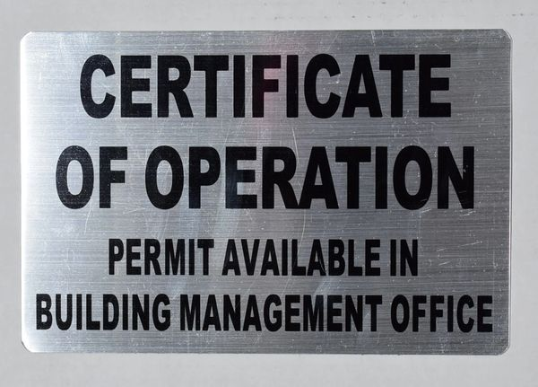CERTIFICATE OF OPERATION PERMIT AVAILABLE IN BUILDING MANAGEMENT OFFICE SIGN– BRUSHED ALUMINUM (ALUMINUM SIGNS 7X10)