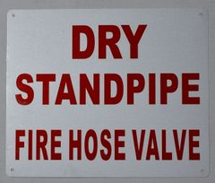 DRY STANDPIPE FIRE HOSE VALVE SIGN (ALUMINUM SIGNS 10X12)
