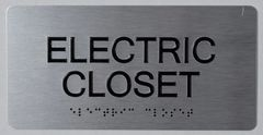 ELECTRIC CLOSET SIGN- BRAILLE- SILVER (ALUMINUM SIGNS 4X8)-The sensation line