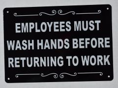 EMPLOYEES MUST WASH HANDS SIGN - BLACK (ALUMINUM SIGNS 7X10)