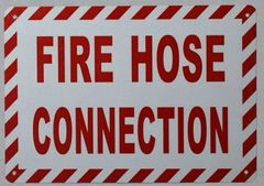 FIRE HOSE CONNECTION SIGN (ALUMINUM SIGNS 7X10)