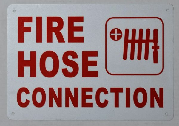 FIRE HOSE CONNECTION SIGN (ALUMINUM SIGNS 10X12)