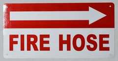 FIRE HOSE RIGHT SIGN (ALUMINUM SIGNS 6X12)