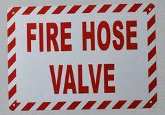 FIRE HOSE VALVE SIGN (ALUMINUM SIGNS 7X10)