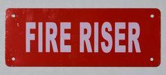 FIRE RISER SIGN (ALUMINUM SIGNS 2X6)