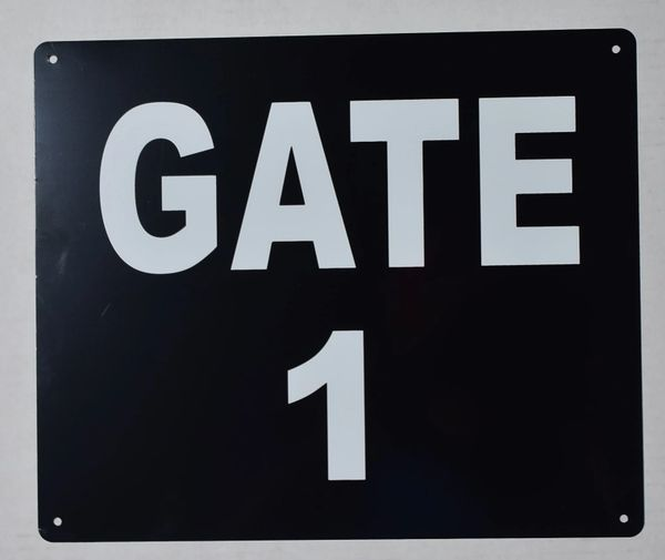 GATE 1 SIGN (ALUMINUM SIGNS 10X12)