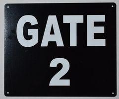 GATE 2 SIGN (ALUMINUM SIGNS 10X12)