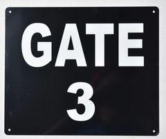 GATE 3 SIGN (ALUMINUM SIGNS 10X12)