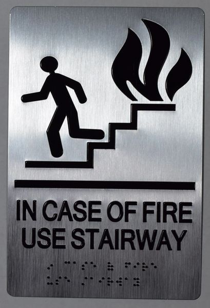 IN CASE OF FIRE USE STAIRWAY SIGN- SILVER- BRAILLE (ALUMINUM SIGNS 9X6)-The sensation line