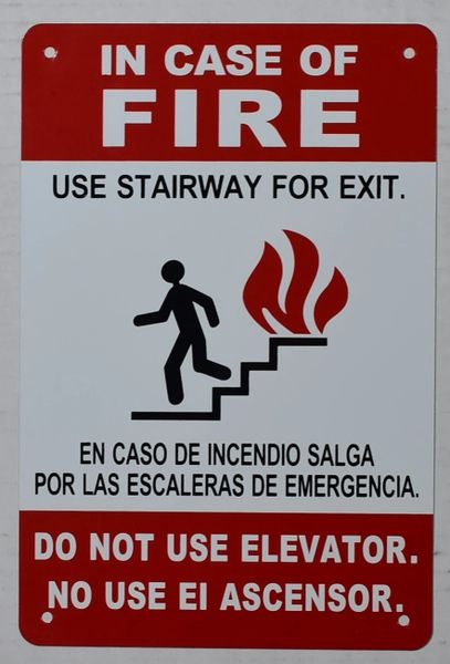 In Case of Fire Use Stairway for exit - DO NOT Use Elevator SIGN (ALUMINUM SIGNS 9x6)