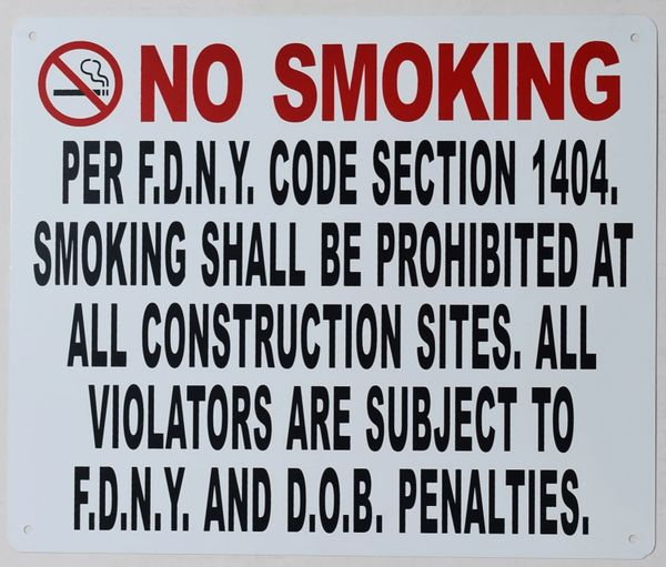 NO SMOKING WORK SITE PER FDNY CODE SECTION 1404 (ALUMINUM SIGNS 10X12)