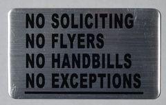 NO SOLICITING NO FLYERS NO HANDBILLS NO EXCEPTIONS SIGN (ALUMINUM SIGNS 3X5)