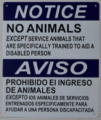 NO ANIMALS EXCEPT SPECIFICALLY TRAINED SERVICE ANIMALS SIGN (ALUMINUM SIGNS 12X10)