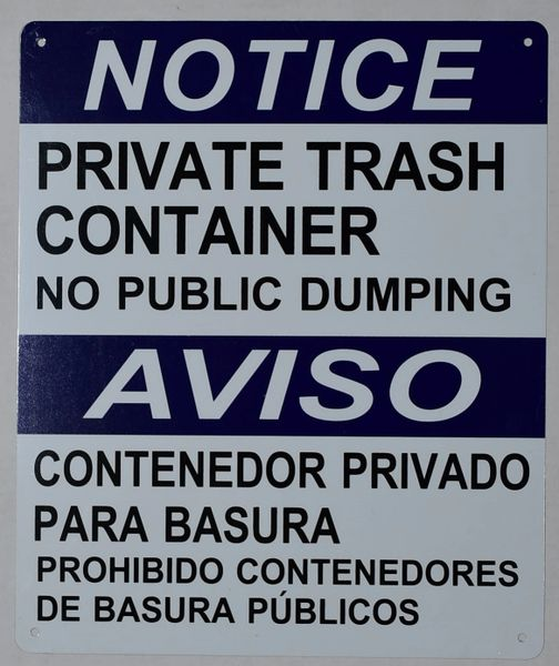 NOTICE PRIVATE TRASH CONTAINER NO PUBLIC DUMPING SIGN (ALUMINUM SIGNS 12X10)