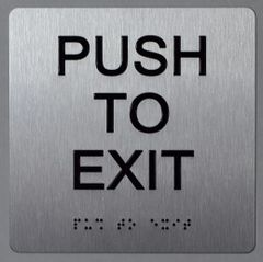 PUSH TO EXIT SIGN- SILVER- BRAILLE (ALUMINUM SIGNS 6X6)- The Sensation Line