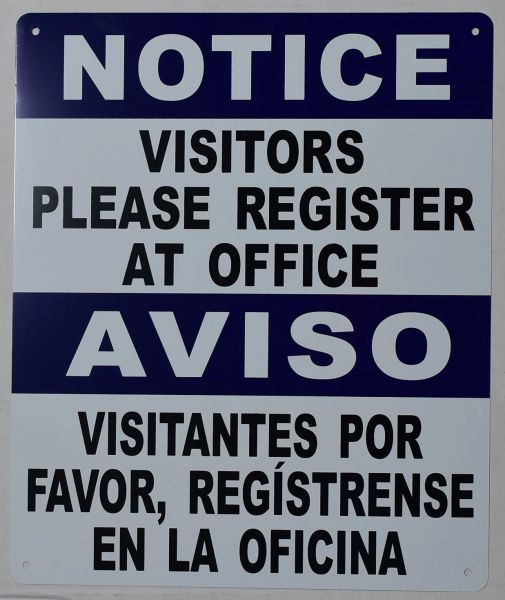NOTICE VISITORS PLEASE REGISTER AT OFFICE SIGN (ALUMINUM SIGNS 12X10)