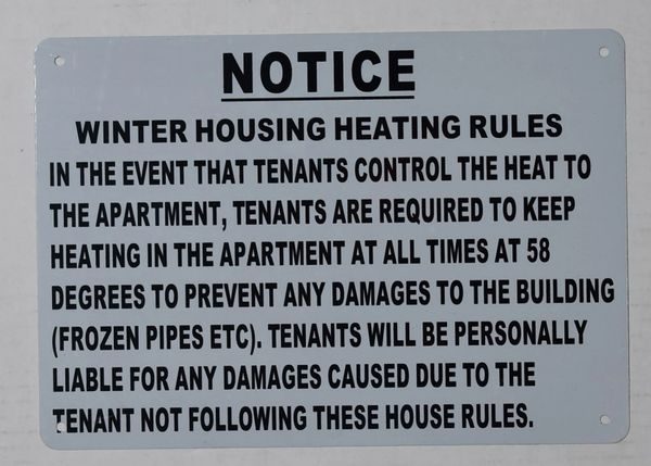 NOTICE WINTER HOUSING HEATING RULES SIGN (ALUMINUM SIGNS 7X10)