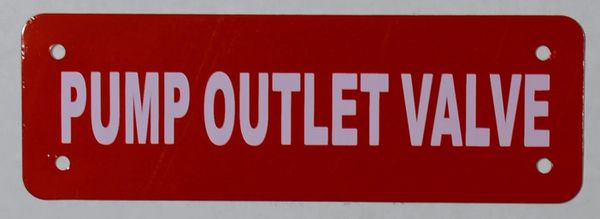 PUMP OUTLET VALVE SIGN (ALUMINUM SIGNS 2X6)