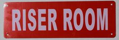 RISER ROOM SIGN (ALUMINUM SIGNS 4X12)