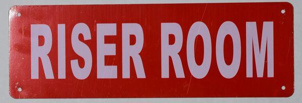 RISER ROOM SIGN (ALUMINUM SIGNS 4X12)