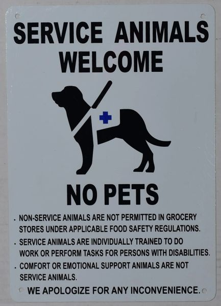 SERVICE ANIMALS WELCOME NO PETS SIGN (ALUMINUM SIGNS 10X7)