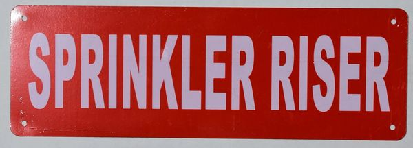 SPRINKLER RISER SIGN (ALUMINUM SIGNS 2X6)