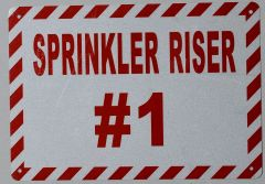 SPRINKLER RISER # 1 SIGN -WHITE ALUMINUM BACKGROUND (ALUMINUM SIGNS 7X10)