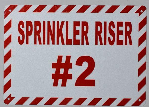 SPRINKLER RISER # 2 SIGN- WHITE BACKGROUND (ALUMINUM SIGNS 7X10)