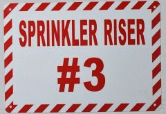 SPRINKLER RISER # 3 SIGN- WHITE BACKGROUND (ALUMINUM SIGNS 7X10)