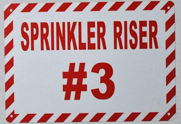 SPRINKLER RISER # 3 SIGN- WHITE BACKGROUND (ALUMINUM SIGNS 7X10)