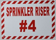 SPRINKLER RISER # 4 SIGN- WHITE BACKGROUND (ALUMINUM SIGNS 7X10)