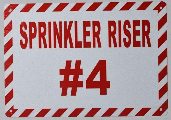SPRINKLER RISER # 4 SIGN- WHITE BACKGROUND (ALUMINUM SIGNS 7X10)