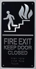 FIRE EXIT KEEP DOOR CLOSED SIGN- BRAILLE (ALUMINUM SIGNS 12X6)- The Sensation line