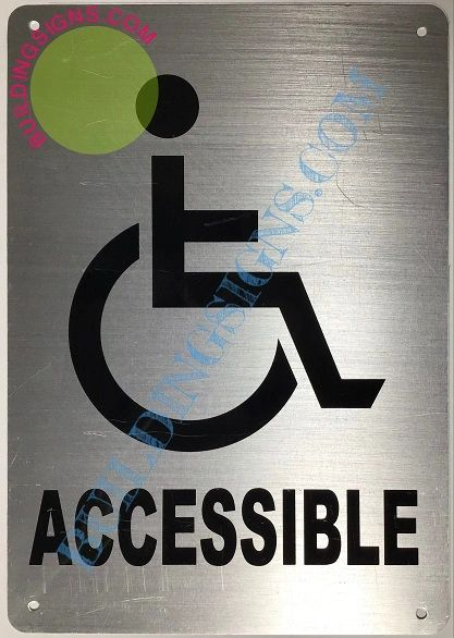 ACCESSIBLE SIGN- SILVER BACKGROUND (ALUMINUM SIGNS 9X6)