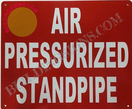 AIR PRESSURIZED STANDPIPE SIGN (ALUMINUM SIGNS 10X12)