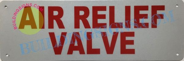 AIR RELIEF VALVE SIGN (ALUMINUM SIGNS 2X6)