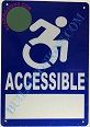 ACCESSIBLE SIGN- BLUE BACKGROUND (ALUMINUM SIGNS 9X6)