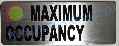 MAXIMUM OCCUPANCY SIGN– BRUSHED ALUMINUM (ALUMINUM SIGNS 3X8)