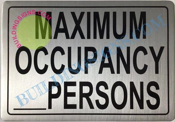 MAXIMUM OCCUPANCY SIGN– PURE WHITE (ALUMINUM SIGNS 7X10)