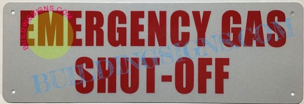 EMERGENCY GAS SHUT-OFF SIGN- REFLECTIVE !!! (ALUMINUM SIGNS 4X12)