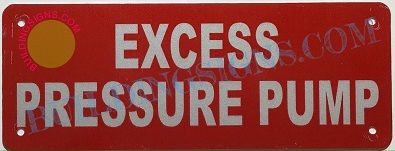 EXCESS PRESSURE PUMP SIGN (ALUMINUM SIGNS 4X12)