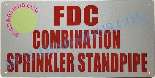 FDC COMBINATION SPRINKLER AND STANDPIPE SIGN- WHITE ALUMINUM BACKGROUND (ALUMINUM SIGNS 7X10)