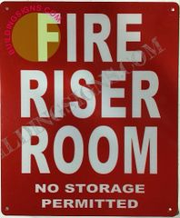 FIRE RISER ROOM NO STORAGE PERMITTED SIGN- REFLECTIVE !!! (ALUMINUM SIGNS 12X10)
