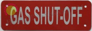 GAS SHUT-OFF SIGN- REFLECTIVE !!! (ALUMINUM SIGNS 2X6)