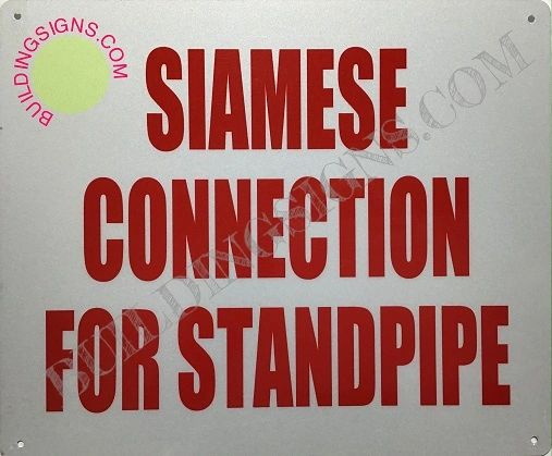 SIAMESE CONNECTION FOR STANDPIPE SIGN (ALUMINUM SIGNS 10x12)
