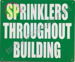 SPRINKLERS THROUGHOUT BUILDING SIGN- GREEN BACKGROUND (ALUMINUM SIGNS 10X12)
