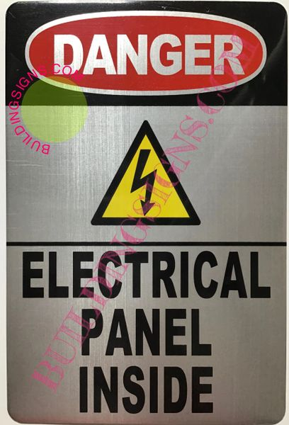 DANGER ELECTRICAL PANEL INSIDE SIGN-SILVER background - ALUMINUM (ALUMINUM SIGNS 9X6)